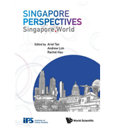 Singapore Perspectives: Singapore. World