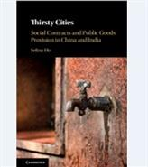 Thirsty Cities: Social Contracts and Public Goods Provision in China and India
